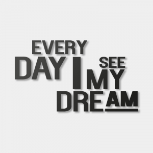 Every Day I See My Dream - Sticker
